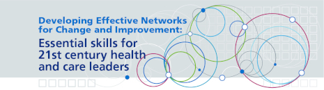 Developing Effective Networks for Change and Improvement